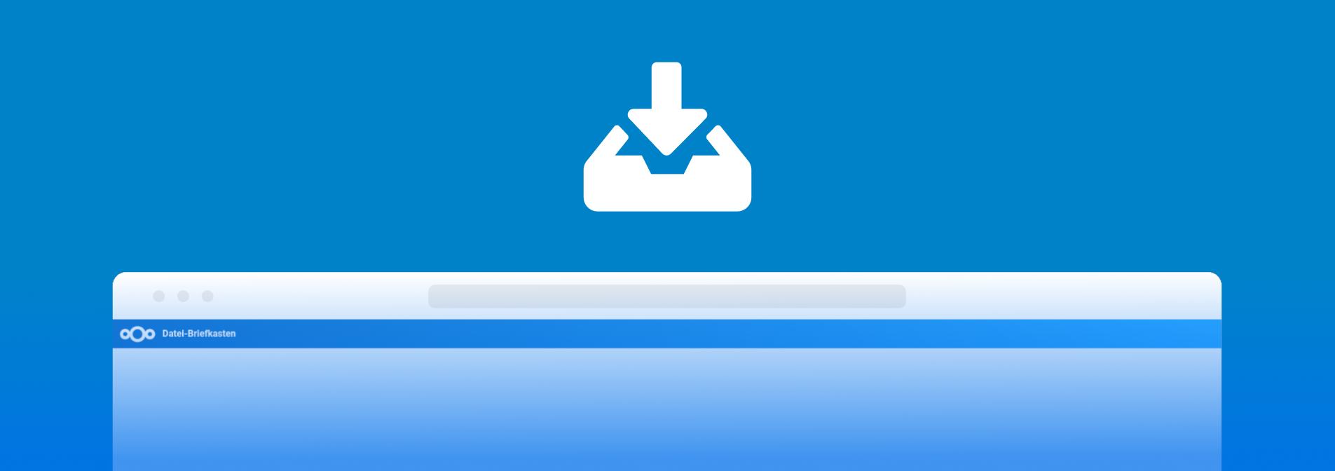 Richte einen Datei-Briefkasten mit Nextcloud ein